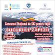 """Concursul naţional de schi pentru copii """"Bucuriile zăpezii"""" va avea loc în week-end"""