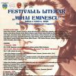 """Astăzi debutează la Suceava Festivalul Literar """"Mihai Eminescu"""", ediția a XXIX-a"""